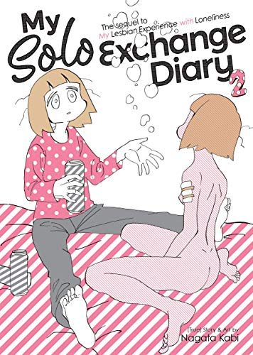 Pdf Graphic Novels My Solo Exchange Diary Vol. 2 (My Lesbian Experience with Loneliness)