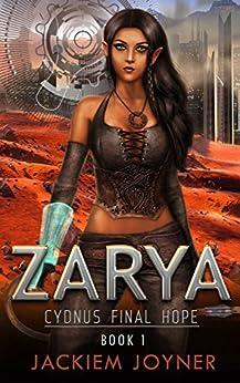 Zarya: Cydnus Final Hope by [Joyner, Jackiem]