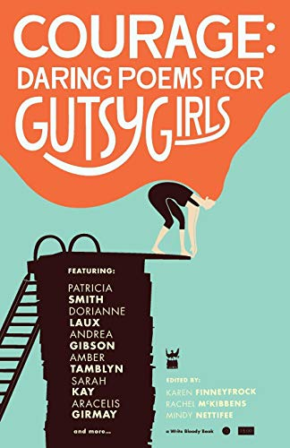 Bloody Girl Costumes - Courage: Daring Poems for Gutsy