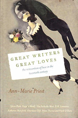 Read Online Great Writers, Great Loves: The Reinvention of Love in the Twentieth Century pdf