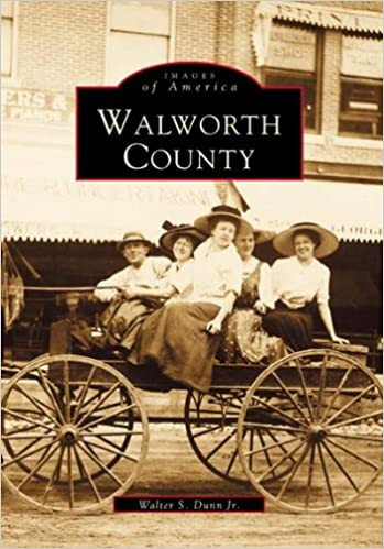 Walworth County (Images of America)