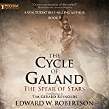"""The Spear of Stars - The Cycle of Galand, Book 5"" av Edward W. Robertson"