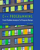 C++ Programming: From Problem Analysis to Program Design, 7th Edition Front Cover