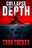 """""""Collapse Depth"""" av Todd Tucker"""