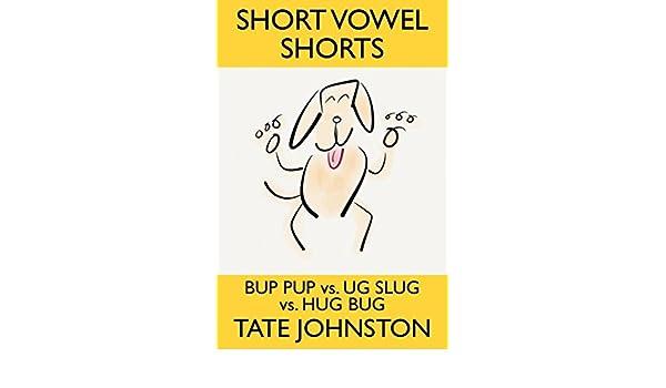 Bup Pup vs. Ug Slug vs. Hug Bug: A Fun Phonics Story Starring ...