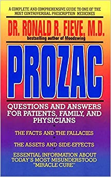 Prozac: Questions and Answers for Patients, Family and Physicians