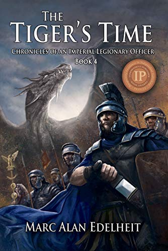 Tigers Fan Series - The Tiger's Time (Chronicles of An Imperial Legionary Officer Book 4)