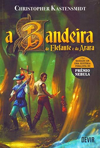 A BANDEIRA DO ELEFANTE E DA ARARA ROMANCE