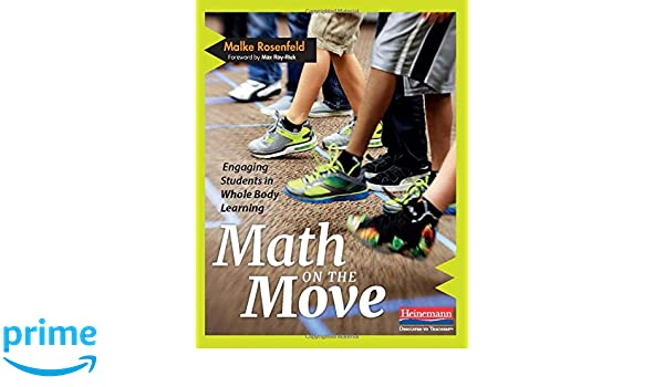 Math on the Move: Engaging Students in Whole Body Learning: Amazon.es: Malke Rosenfeld: Libros en idiomas extranjeros