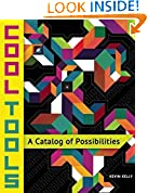 #7: Cool Tools: A Catalog of Possibilities