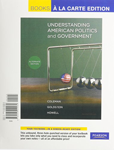 Understanding American Politics and Government, Alternate Edition, Books a la Carte Plus MyPoliSciLab -- Access Card Pac