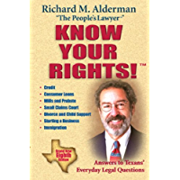 Know Your Rights!: Answers to Texans' Everyday Legal Questions (Know Your Rights: Answers to Texans' Everyday Legal…