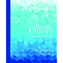 Family Therapy: Concepts and Methods with Enhanced Pearson eText -- Access Card Package (11th Edition)