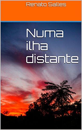 Numa ilha distante (Portuguese Edition)