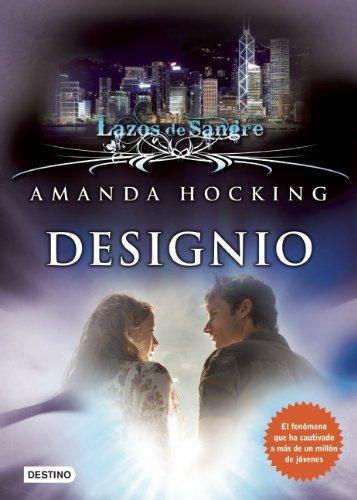Designio. Lazos de sangre 4 (Lazos de Sangre / My Blood Approves) (Spanish Edition) by Brand: Destino