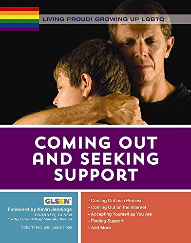 Coming Out and Seeking Support (Living Proud! Growing Up LGBTQ)
