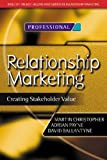 Relationship Marketing (Chartered Institute of Marketing (Paperback))