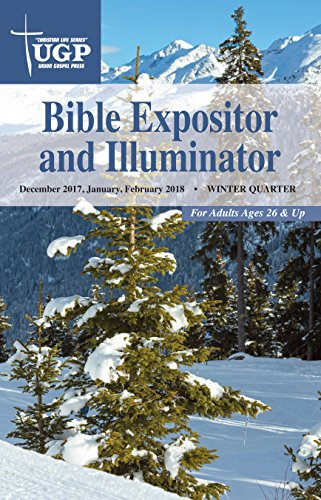 Bible expositor and illuminator christian life series kindle bible expositor and illuminator christian life series by press union gospel fandeluxe Images