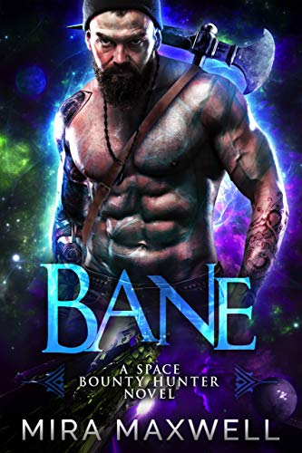 Bane: A Space Bounty Hunter Novel