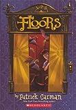 Floors, Patrick Carman, 0606267328
