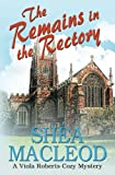 img - for The Remains in the Rectory: A Viola Roberts Cozy Mystery (Viola Roberts Cozy Mysteries) (Volume 6) book / textbook / text book