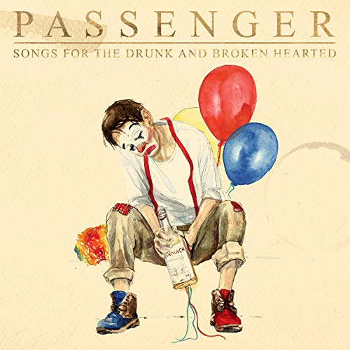 Songs For The Drunk And Broken Hearted : Passenger: Amazon.es: Música