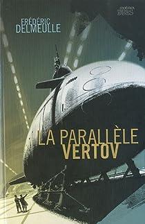 La Parallèle Vertov par Delmeulle