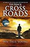 Cross Roads: What If You Could Go Back and Put Things Right?
