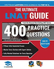 The Ultimate LNAT Guide: 400 Practice Questions: Fully Worked Solutions, Time Saving Techniques, Score Boosting Strategies, 15 Annotated Essays, Law National Admissions Test