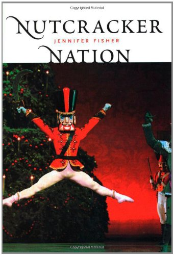 """Nutcracker"" Nation: How An Old World Ballet Became A Christmas Tradition In The New World"
