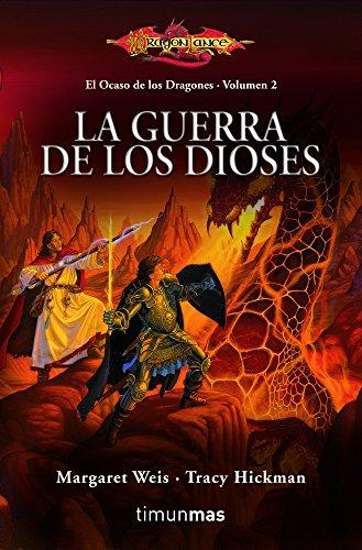 Descargar Libro La Guerra De Los Dioses: El Ocaso De Los Dragones. Volumen 2 Weis  Margaret / Hickman  Tracy