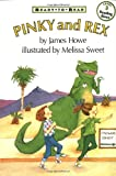 Pinky & Rex (Ready-To-Read, Level 3)