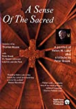 A Sense of the Sacred: A Portrait of Helen M. Luke [VHS]