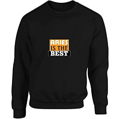 bebc82fe1b3a Aries Is The Best Stunning Typography Nice Motif - Adult Sweatshirt S Black