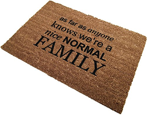 Classic Coir Funny Mat - As far as anyone knows we're a nice...