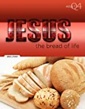 The Bread of Life, Greg Litmer, 158427347X