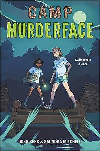 Campamento Murderface de Saundra Mitchell