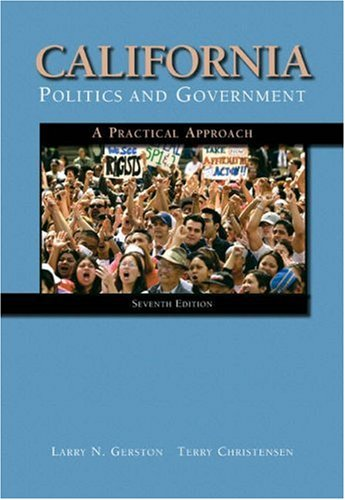 California Politics and Government: A Practical Approach (Guide to Science Teaching Series.)