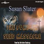 The Pumpkin Seed Massacre | Susan Slater