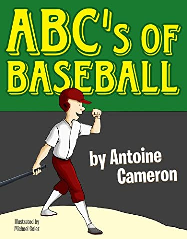 Abc's of Baseball - A Children's Picture Alphabet Rhyming Book
