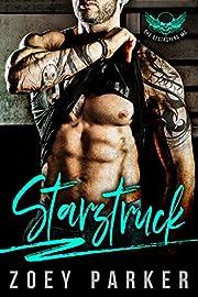 STARSTRUCK: A Dark Bad Boy Romance (The Destroyers MC)