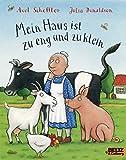 Mein Haus ist zu eng und zu klein: Vierfarbiges Bilderbuch (Beltz & Gelberg)