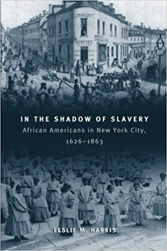 In the shadow of slavery african americans in new york city 1626 in the shadow of slavery african americans in new york city 1626 1863 historical studies of urban america leslie m harris 9780226317731 amazon fandeluxe Image collections