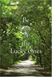Be One of the Lucky Ones: A Specialty Doctors' Guide to Financial Freedom and Peace of Mind by Anthony Williams (2007-04-17)
