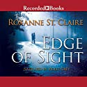 Edge of Sight Audiobook by Roxanne St. Claire Narrated by Violet Grey