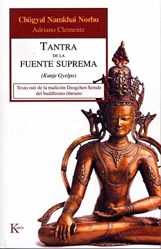 Tantra de la fuente suprema (Spanish Edition)
