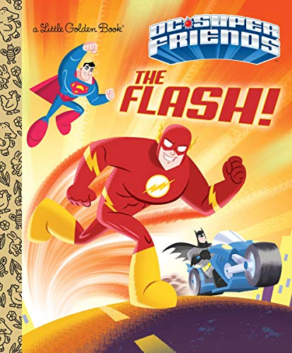 The Flash! (DC Super Friends) (Little Golden -