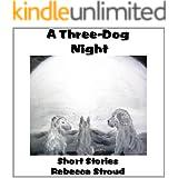 A Three-Dog Night