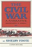 The Civil War: A Narrative, Vol. II: Fredericksburg