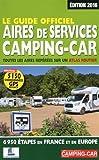 le guide officiel des aires de services camping car by martine duparc 2016 02 11